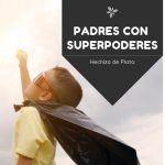 descubrir superpadres con poderes